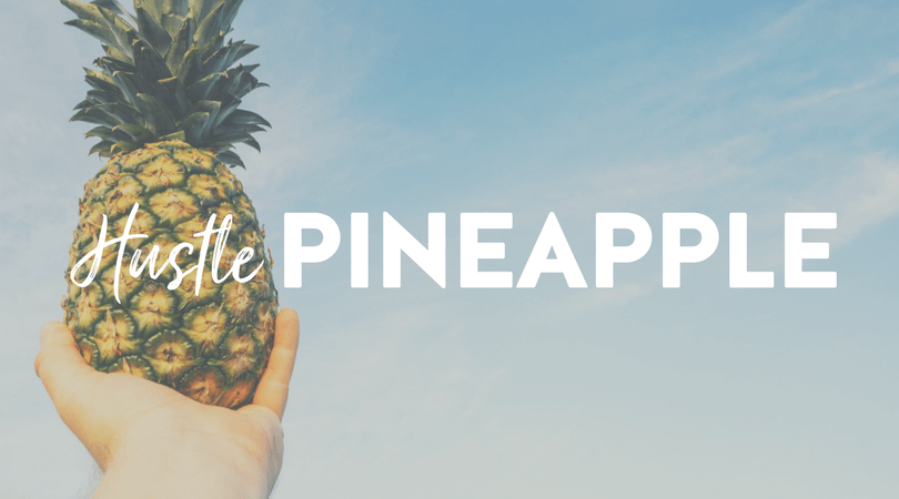 Hustle Pineapple
